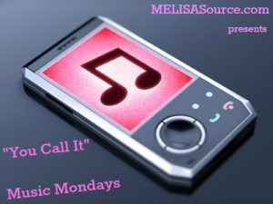 special-edition-music-mondays-melisasource #musicmondays