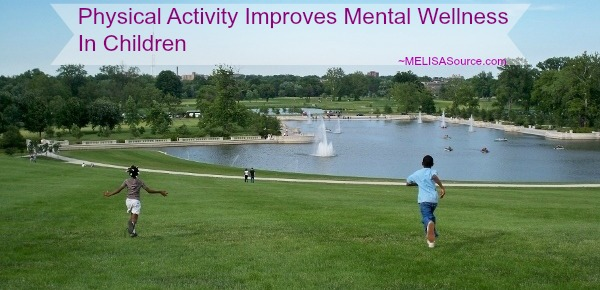 Physical Activity Improves Mental Wellness In Children