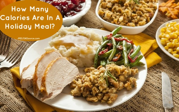 How Many Calories Are In A Holiday Meal melisasource