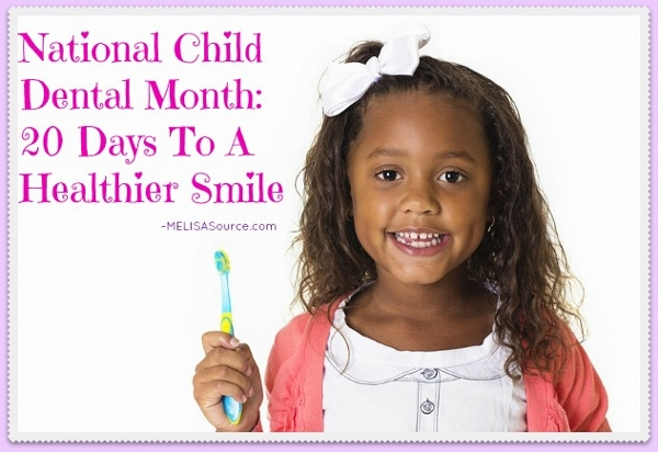 national-child-dental-health-month-melisasource