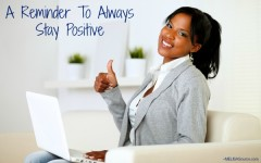 Instagram Inspiration: No Matter What, Stay Positive