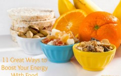 11 Great Ways to Boost Your Energy With Food
