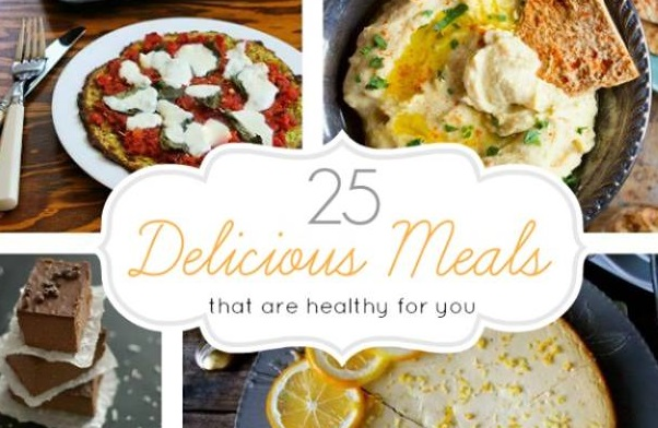 25 Delicious Meals That Are Healthy For You
