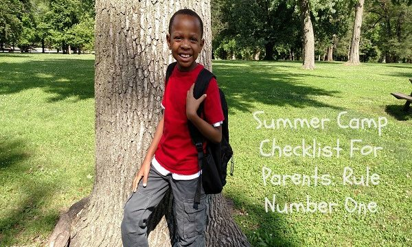 Summer Camp Checklist For Parents: Rule Number One