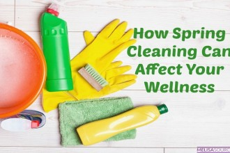 Ways That Spring Cleaning Can Affect Your Wellness