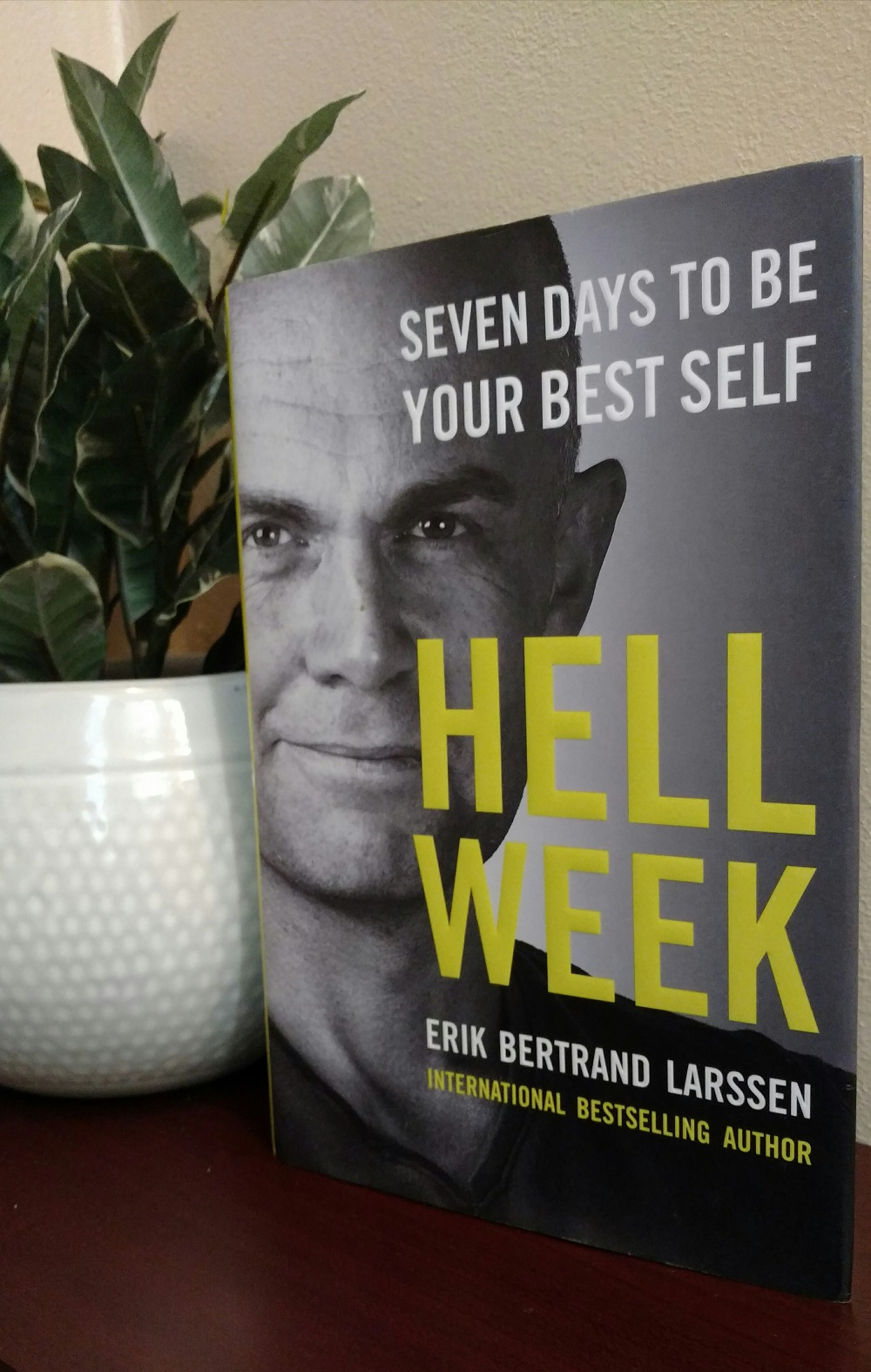 Can This Book Help Me Live a Better Life in Just 7 Days? Hell week erik bertrand larssen