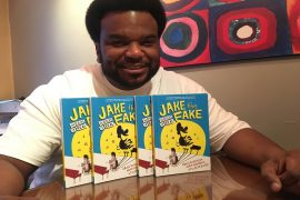 Interview: Actor and Comedian Craig Robinson Writes Kids Book - Jake the Fake Keeps It Real
