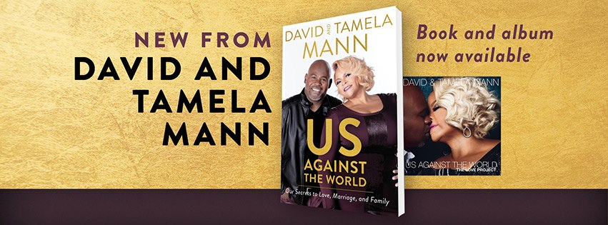 David and Tamela Mann Us Against the World