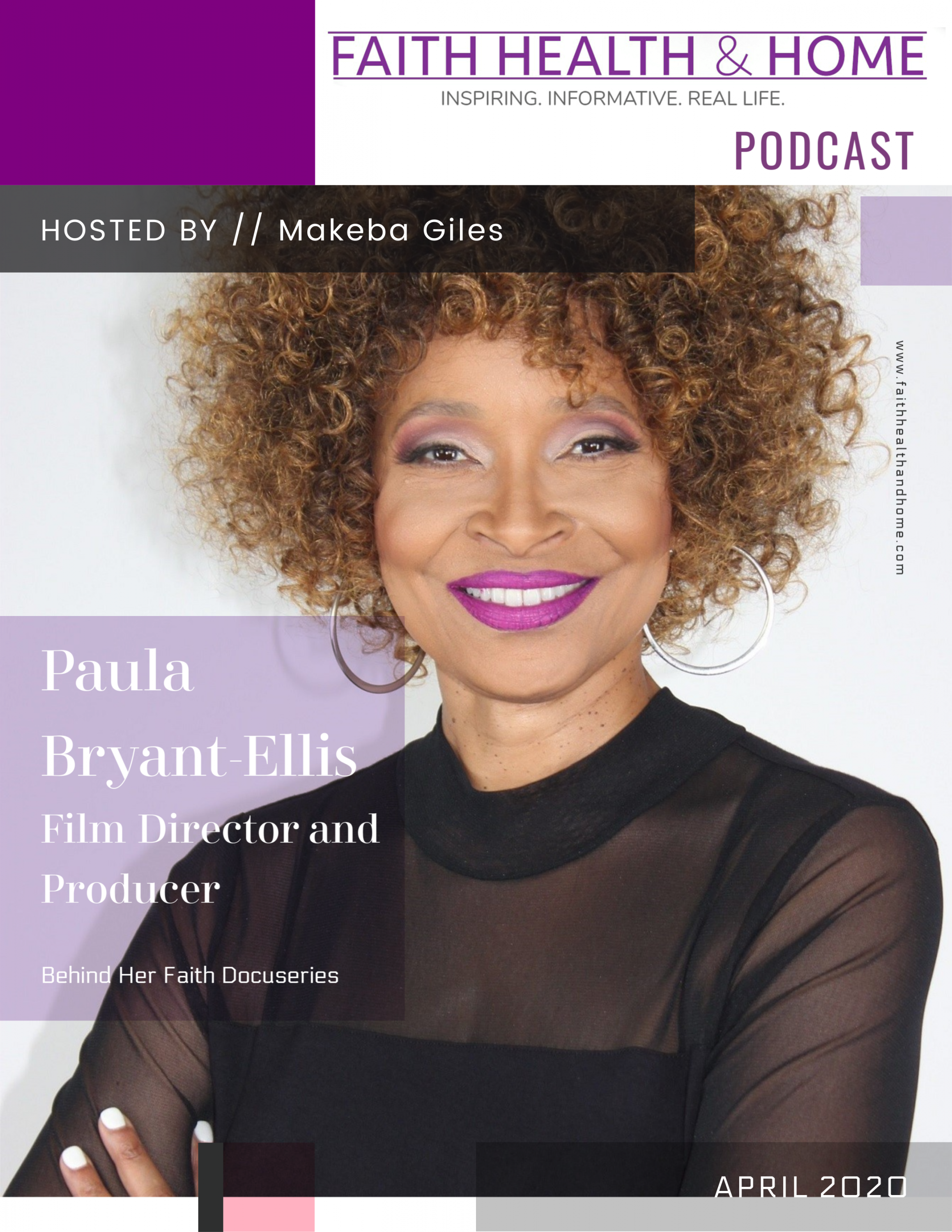 MaKEBA-gILES-fAITH-HEALTH-AND-HOME-PODCAST-PAULA-BRYANT-ELLIS-INTERVIEW-BEHIND-HER-FAITH-DOCUSERIES-