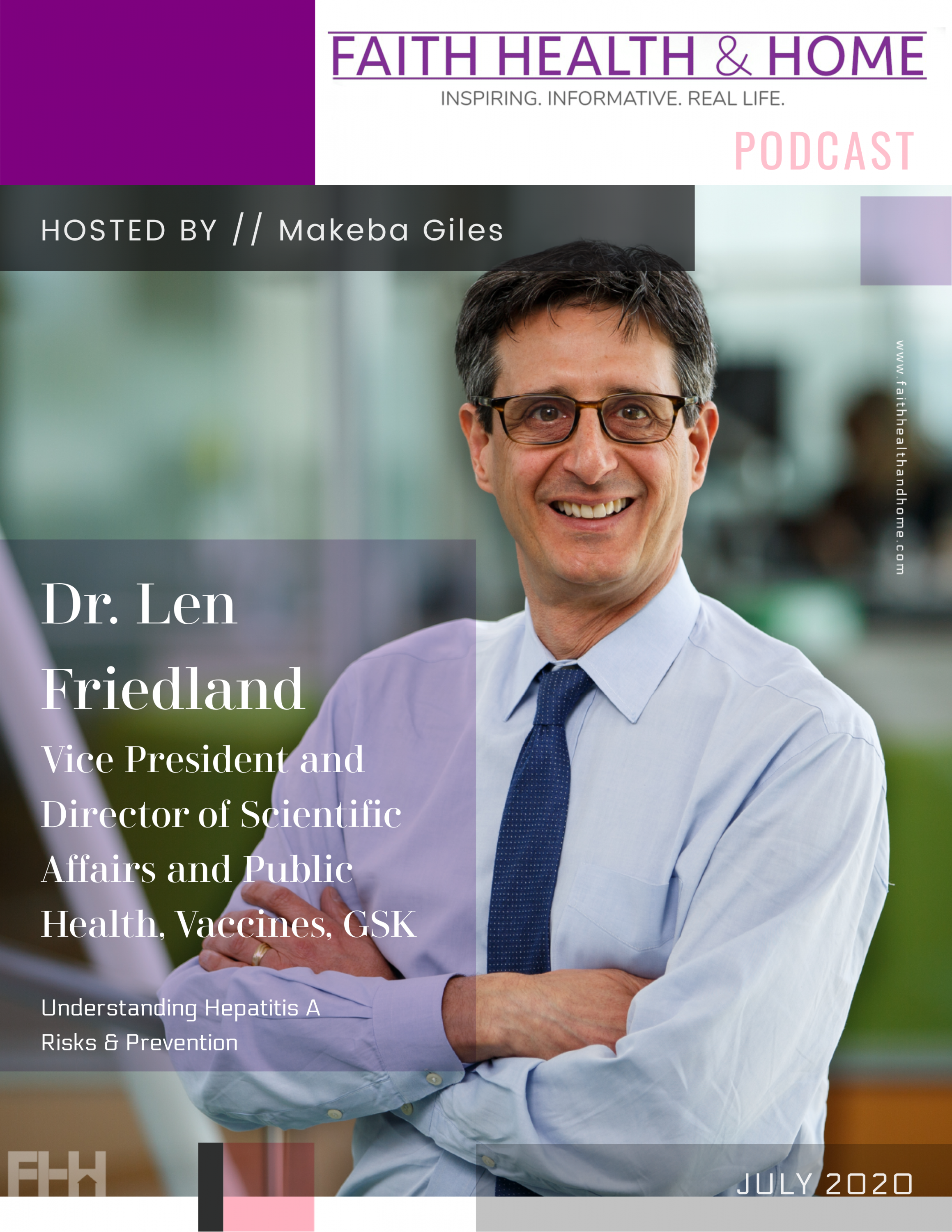 len friedland Vice President and Director of Scientific Affairs and Public Health interview faith health and home podcast makeba giles