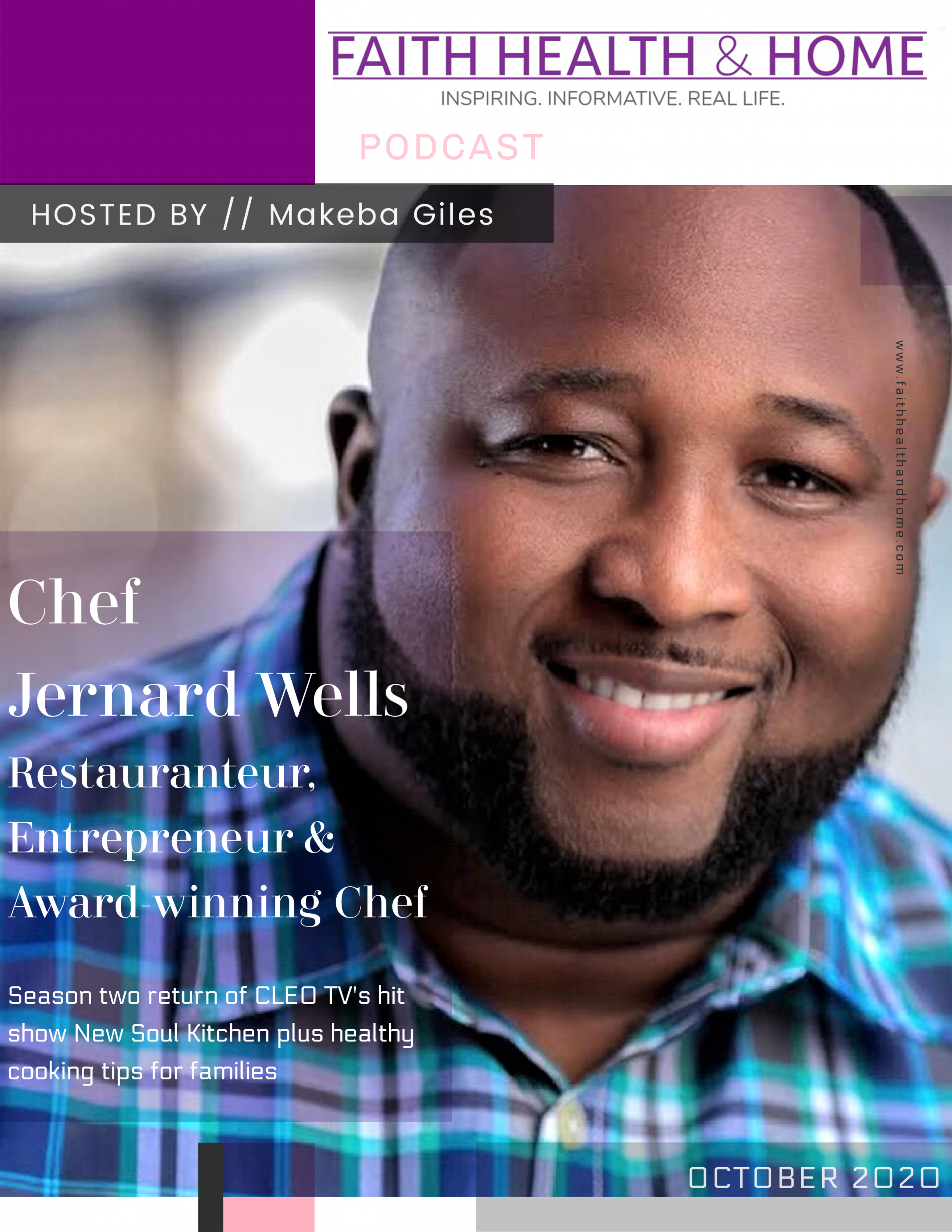 chef jernard wells interview with faith health and home podcast makeba giles lifestyle media cleo tv