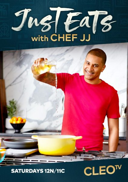 Cleo TV's Just Eat with Chef JJ
